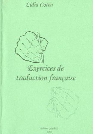Lidia Cotea: Exercices de traduction française