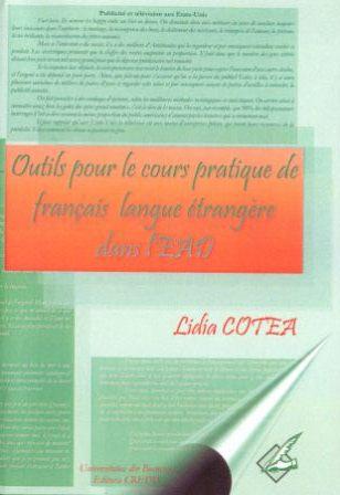 Lidia Cotea: Outils pour le cours pratique de fran�ais langue �trang�re dans l'EAD