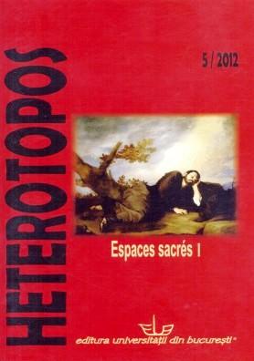 Heterotopos: Espaces sacrés I