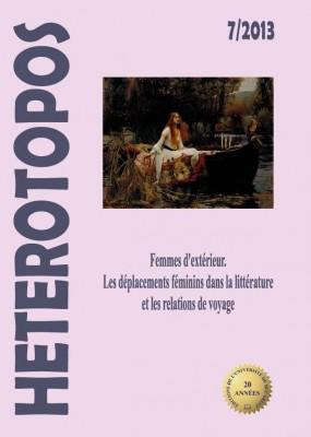 Heterotopos: Femmes d'extérieur. Les déplacements féminins dans la littérature et les relations de voyage