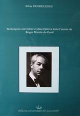 Silvia Pandelescu: Techniques narratives et descriptives dans l'œuvre de Roger Martin du Gard
